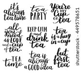 Stock vector quotes tea typography set calligraphy hand written phrases about tea tea shop lettering design 449578651