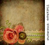 vintage background with  roses  ... | Shutterstock . vector #449693911