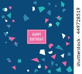 fun confetti birthday card.... | Shutterstock .eps vector #449728519