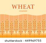 wheat ears seamless ornament.... | Shutterstock .eps vector #449969755