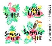 it's summer time  summer  aloha ... | Shutterstock . vector #449988211