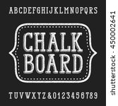 chalk board hand drawn font.... | Shutterstock .eps vector #450002641