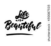 life is beautiful  ... | Shutterstock .eps vector #450087535