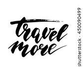 travel more   inspirational... | Shutterstock .eps vector #450090499