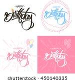 happy birthday brush script... | Shutterstock .eps vector #450140335
