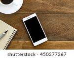 top view pen note paper cup of... | Shutterstock . vector #450277267