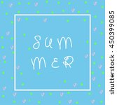 cute summer card. perfect for...   Shutterstock .eps vector #450399085