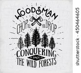 lumberjack vintage label with...   Shutterstock . vector #450464605