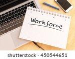 workforce   handwritten text in ... | Shutterstock . vector #450544651