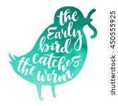 lettering proverb early bird... | Shutterstock .eps vector #450555925