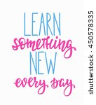 learn something new every day... | Shutterstock .eps vector #450578335