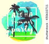 aloha summer party. modern... | Shutterstock .eps vector #450610711