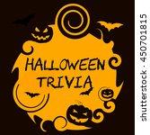 halloween trivia indicating... | Shutterstock . vector #450701815