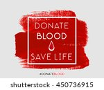 donate blood save life text... | Shutterstock .eps vector #450736915