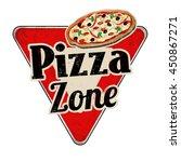 pizza zone vintage rusty metal... | Shutterstock .eps vector #450867271