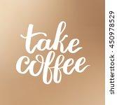 vector illustration of coffee... | Shutterstock .eps vector #450978529