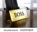 Boss Nameplate On Wooden Table...
