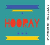 hooray word  cartoon hand... | Shutterstock .eps vector #451123279
