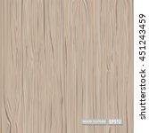 wood texture  vector eps10 | Shutterstock .eps vector #451243459