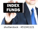index funds word on mobile... | Shutterstock . vector #451341121