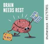 Brain Needs Rest Lettering...