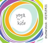 yoga for kids   background with ... | Shutterstock .eps vector #451915921