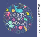 explore the world   handdrawn...   Shutterstock .eps vector #451967881