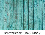 old wooden fence painted in... | Shutterstock . vector #452043559