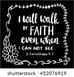I Will Walk By Faith On Black...