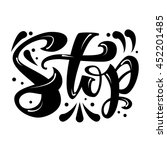 the isolated phrase stop.... | Shutterstock .eps vector #452201485