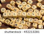 relevant word written on wood... | Shutterstock . vector #452213281