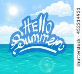 hello summer white lettering on ... | Shutterstock .eps vector #452314921