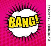 bang comic cartoon. pop art...   Shutterstock .eps vector #452364619