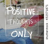 lifestyle positive thoughts... | Shutterstock . vector #452571871