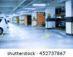 blurred image  parking garage   ... | Shutterstock . vector #452737867