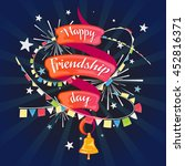 happy friendship day  stylized... | Shutterstock . vector #452816371