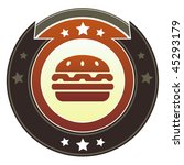 Hamburger, food or restaurant icon on round red and brown imperial vector button with star accents - stock vector