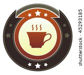 Coffee, tea, or cafe icon on round red and brown imperial vector button with star accents - stock vector