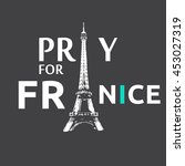 pray for nice  pray for france  ... | Shutterstock . vector #453027319