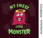 my sweet little monster. red...
