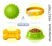 Stock vector pet care vector icon set on white background contains toy collar food illustrations logo design 453177007