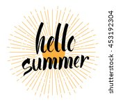the inscription hello summer.... | Shutterstock . vector #453192304