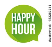 happy hour sign speech bubble | Shutterstock .eps vector #453281161
