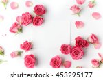 Stock photo framework from roses on white background flat lay 453295177