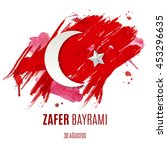 zafer bayrami   30 august... | Shutterstock .eps vector #453296635