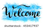 'welcome' hand lettering  vector | Shutterstock .eps vector #453417937