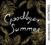 Inscription Goodbye Summer ...