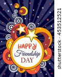 happy friendship day design.... | Shutterstock .eps vector #453512521