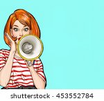 pop art girl with megaphone.... | Shutterstock . vector #453552784