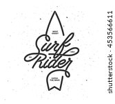 surf rider lettering poster.... | Shutterstock .eps vector #453566611